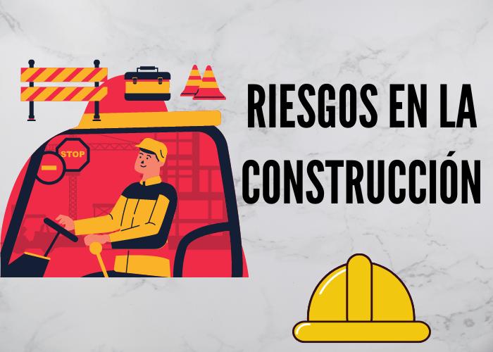 riesgos en la construcción